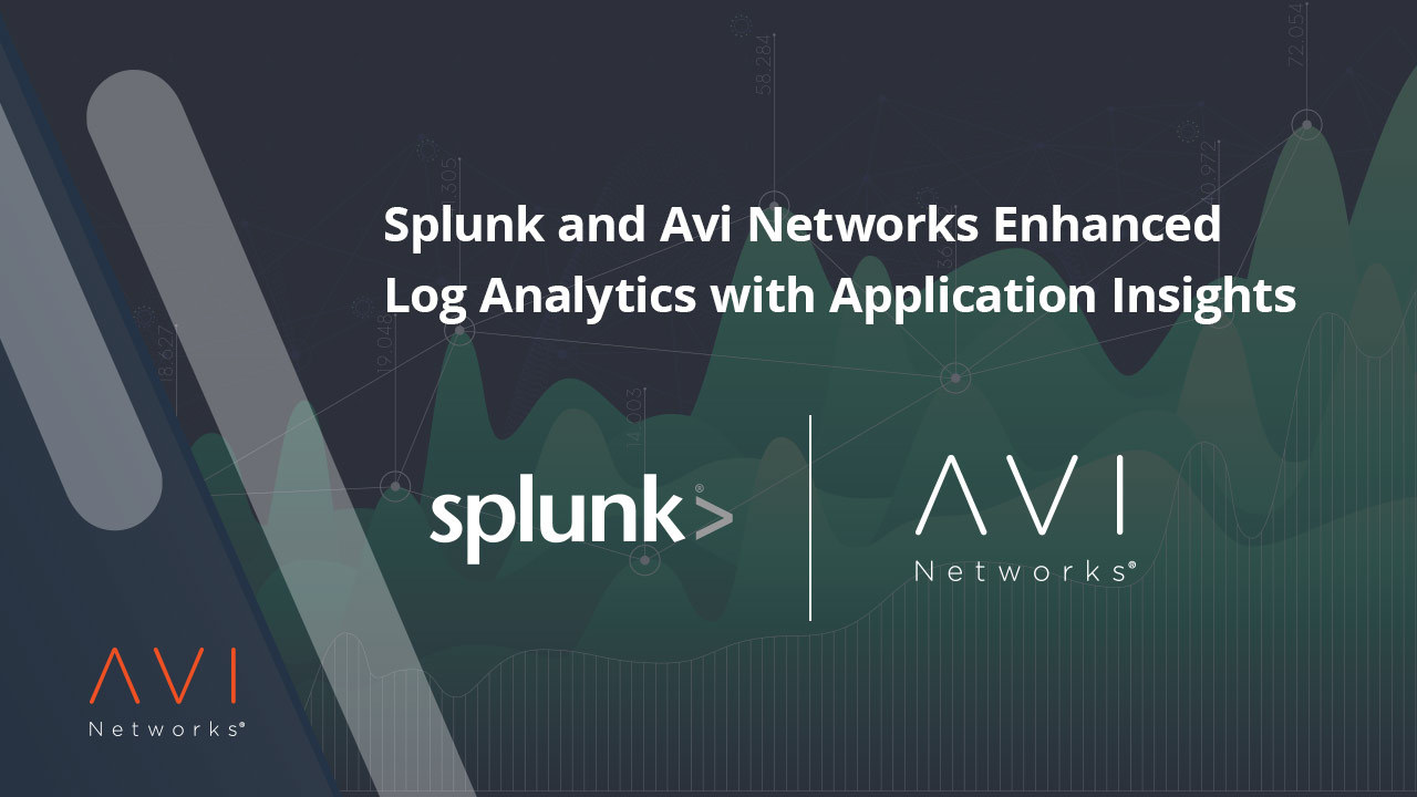 Splunk-and-Avi-Networks-Enhanced-Log-Analytics-with-Application-Insights