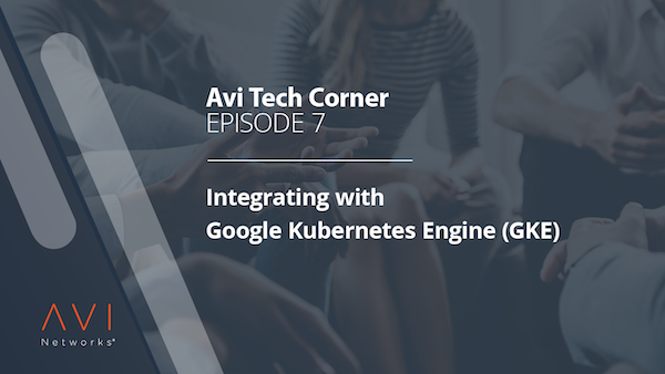 Integrating with Google Kubernetes Engine (GKE) | Webinars